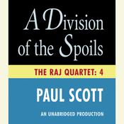 A Division of the Spoils, by Paul Scott