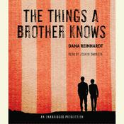 The Things a Brother Knows, by Dana Reinhardt
