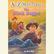 A to Z Mysteries: The Ninth Nugget, by Ron Roy