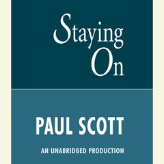 Staying On Audiobook, by Paul Scott