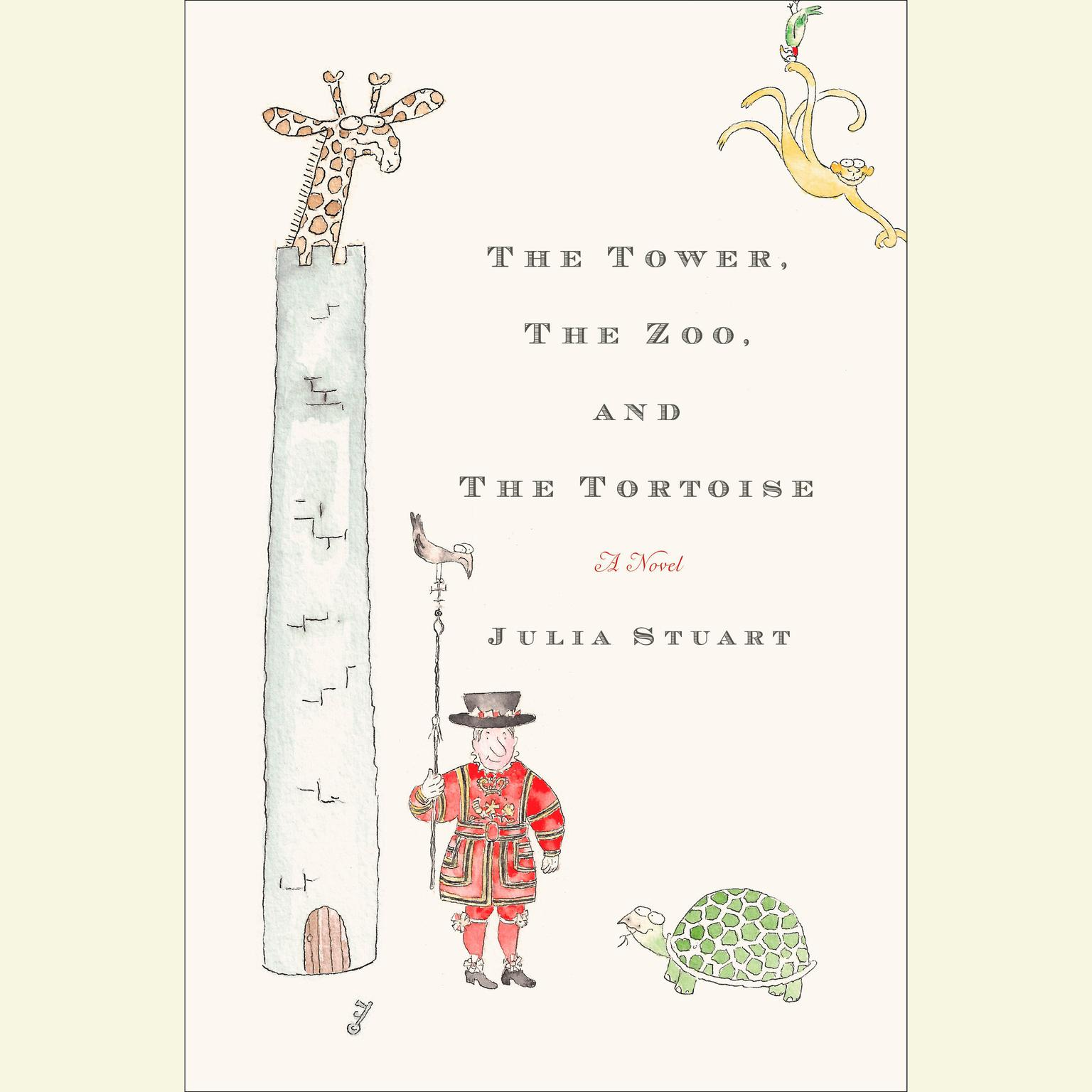 Printable The Tower, The Zoo, and The Tortoise: A Novel Audiobook Cover Art