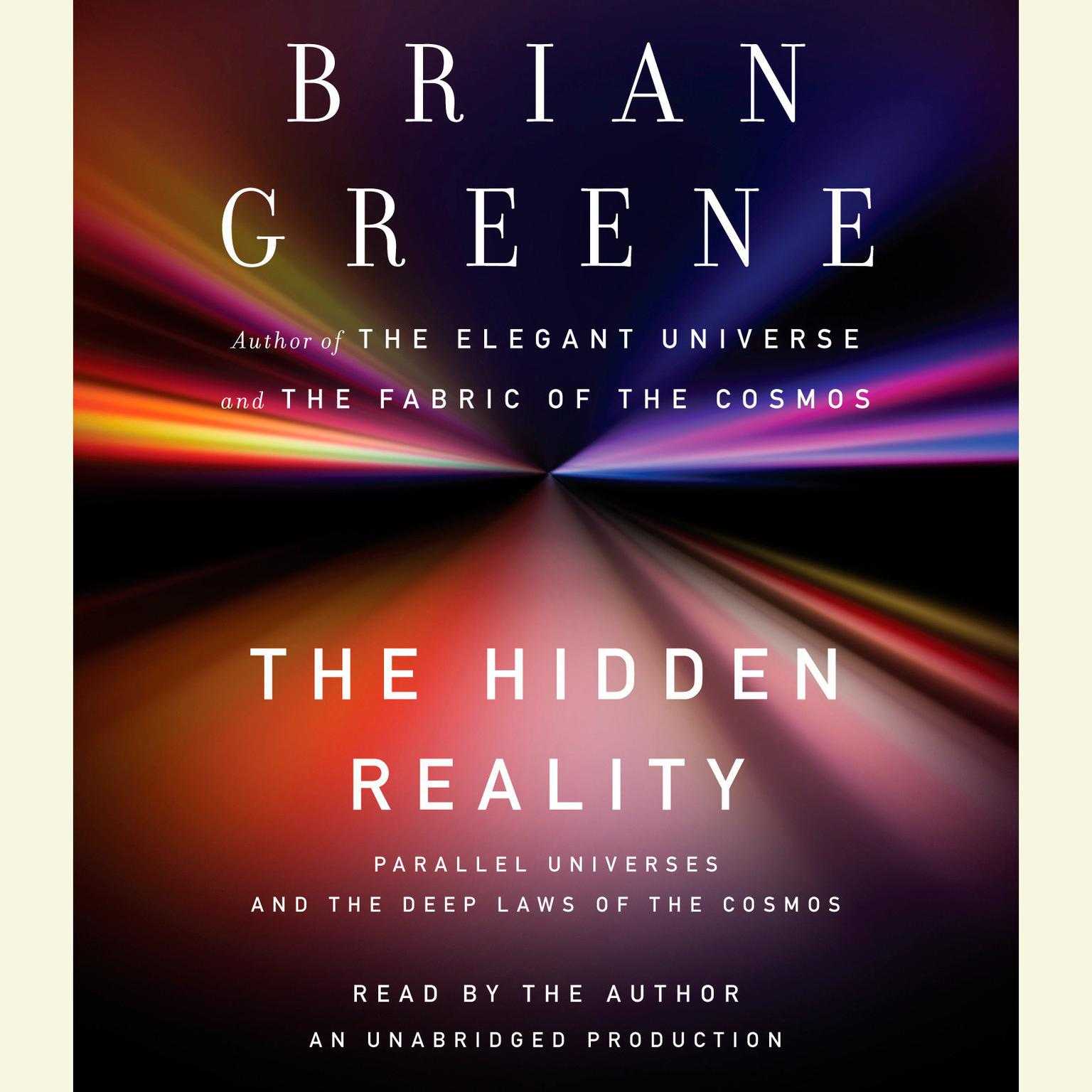 Printable The Hidden Reality: Parallel Universes and the Deep Laws of the Cosmos Audiobook Cover Art
