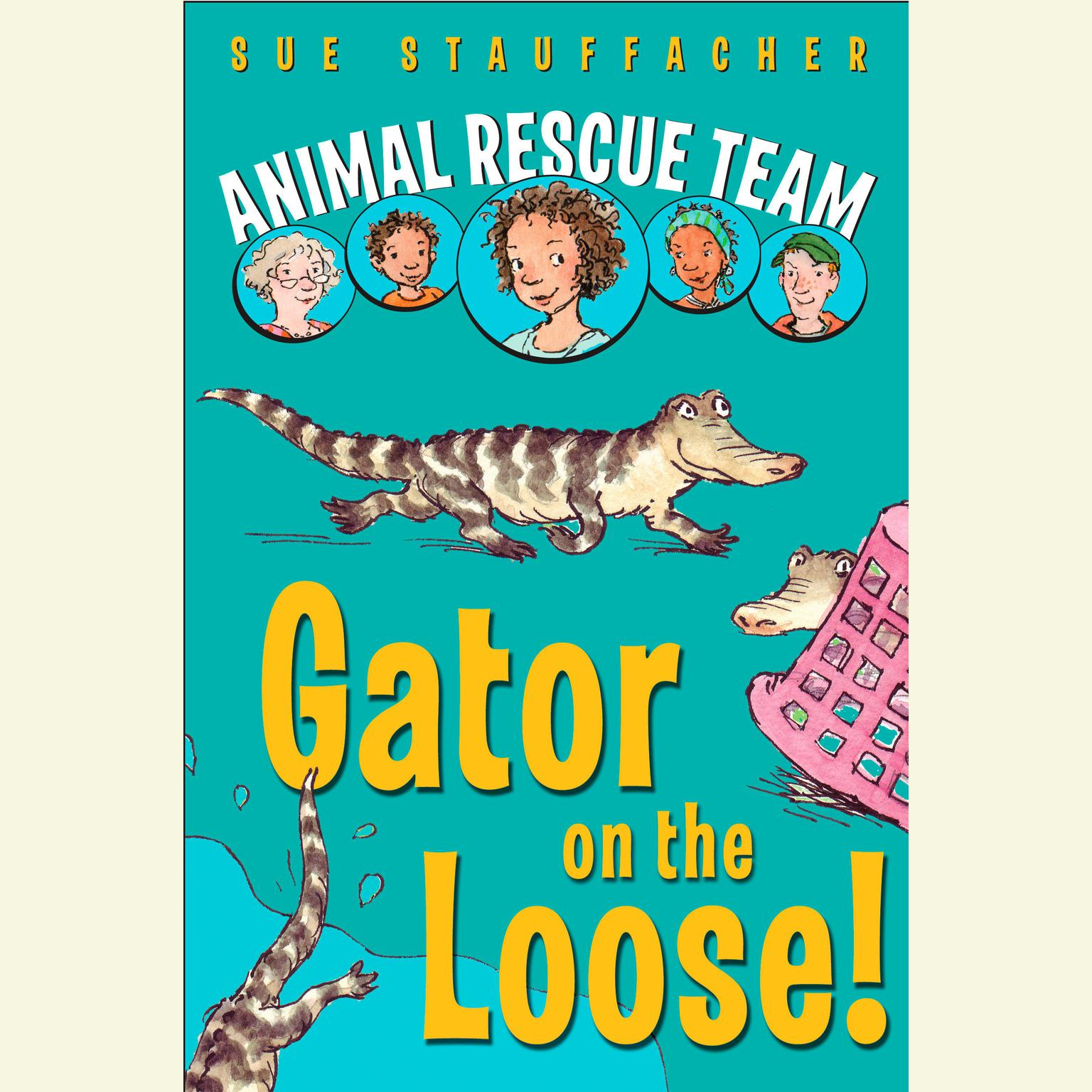 Printable Animal Rescue Team: Gator on the Loose!: Book 1 Audiobook Cover Art