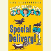 Animal Rescue Team: Special Delivery! Audiobook, by Sue Stauffacher