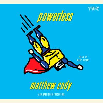 Powerless Audiobook, by Matthew Cody
