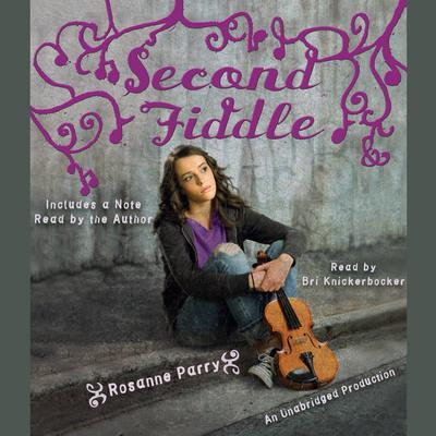 Second Fiddle Audiobook, by Rosanne Parry