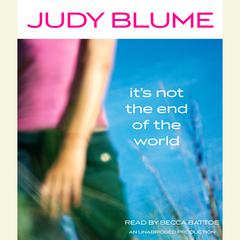 It's Not the End of the World Audiobook, by Judy Blume