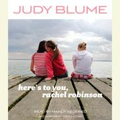 Heres to You, Rachel Robinson Audiobook, by Judy Blume