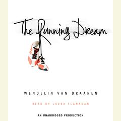 The Running Dream Audiobook, by Wendelin Van Draanen