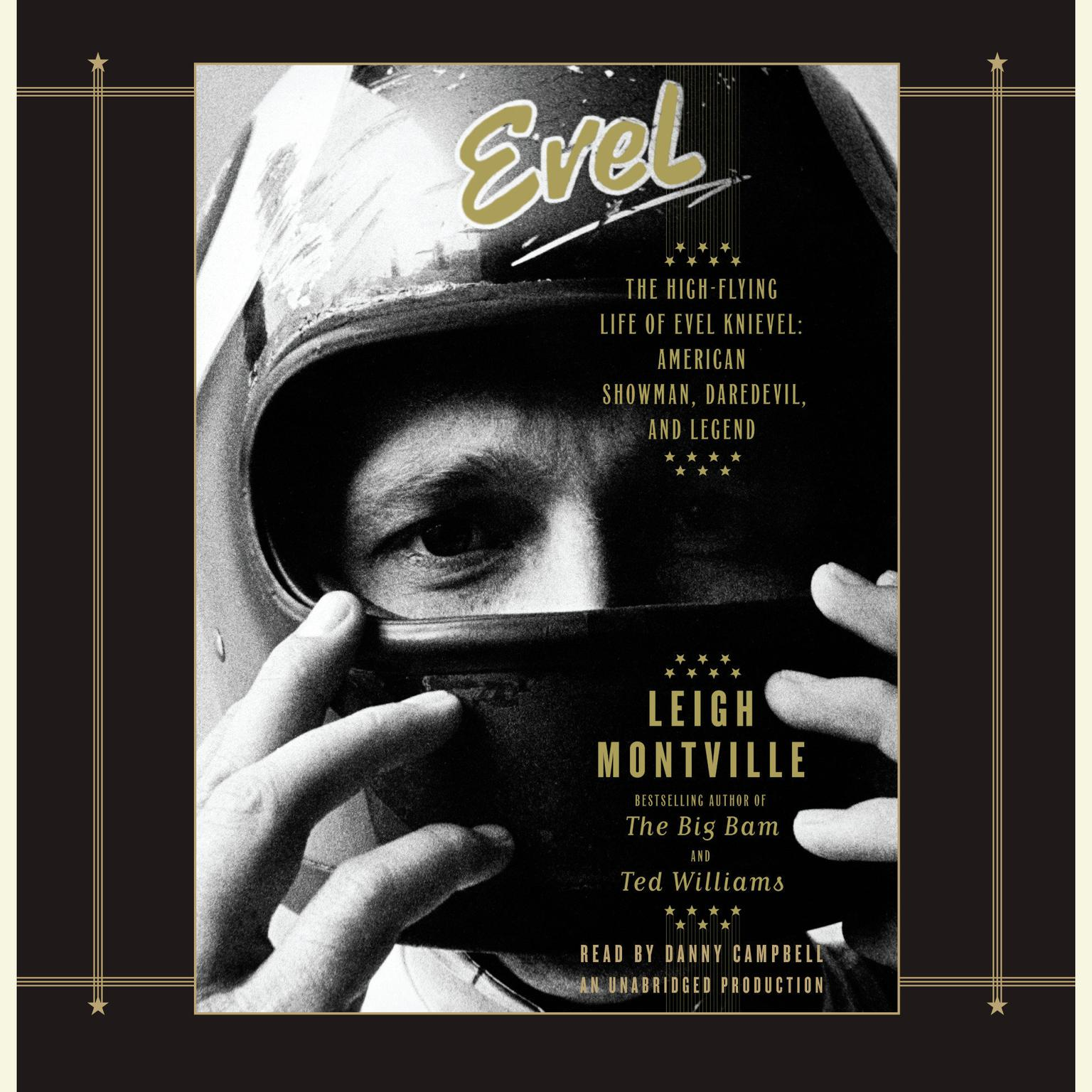 Printable Evel: The High-Flying Life of Evel Knievel: American Showman, Daredevil, and Legend Audiobook Cover Art