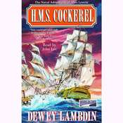 H.M.S. Cockerel Audiobook, by Dewey Lambdin