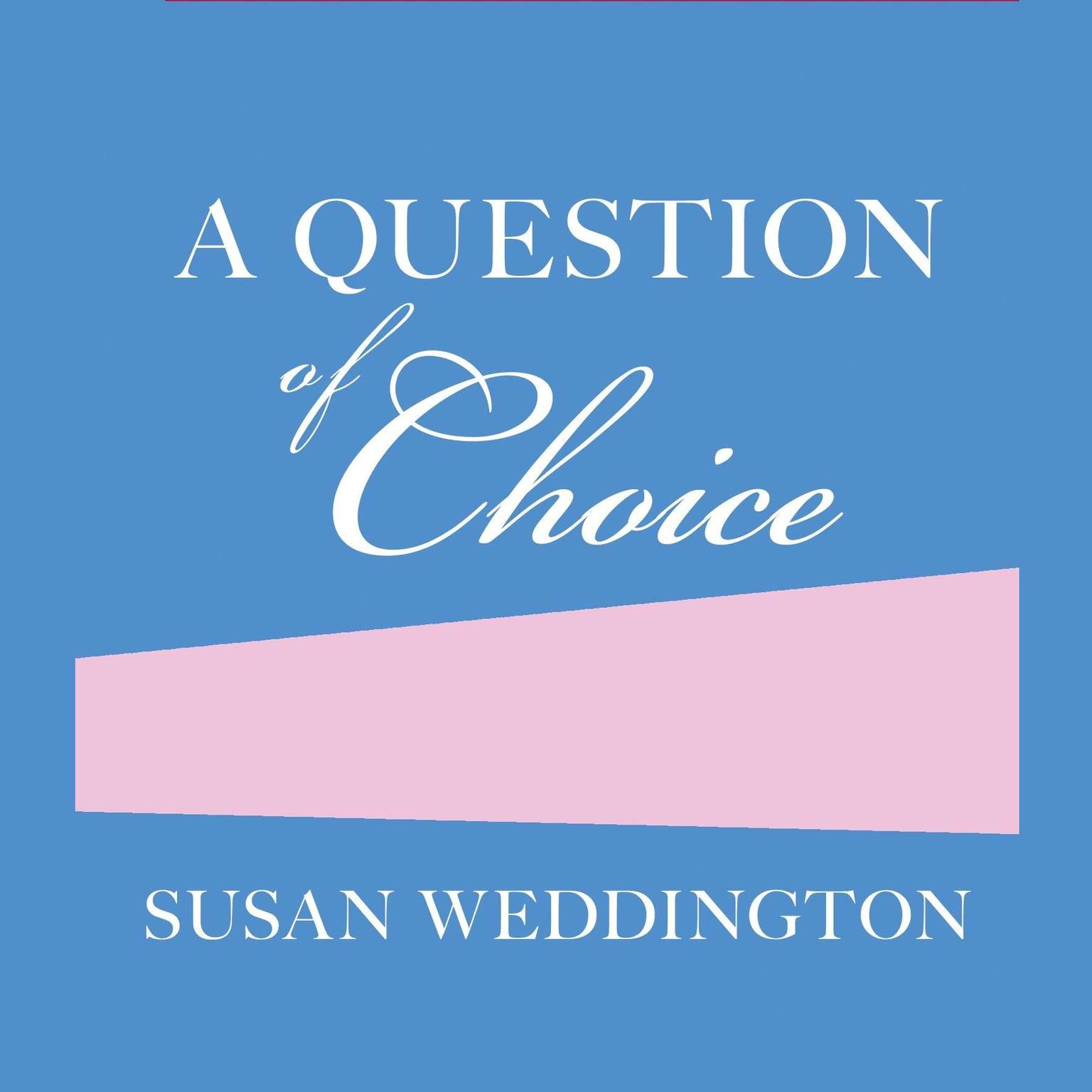 Printable A Question of Choice Audiobook Cover Art