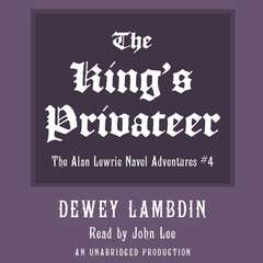 The Kings Privateer Audiobook, by Dewey Lambdin