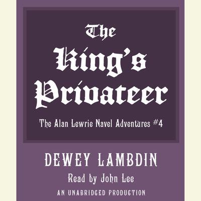 The Kings Privateer Audiobook, by