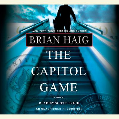 The Capitol Game Audiobook, by Brian Haig