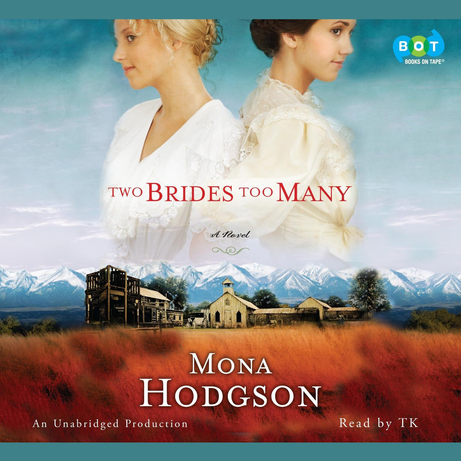 Printable Two Brides Too Many: A Novel, The Sinclair Sisters of Cripple Creek Book 1 Audiobook Cover Art