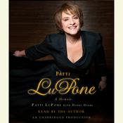 Patti LuPone: A Memoir Audiobook, by Patti LuPone