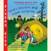 Bears Beware: Zigzag Kids Book 5 Audiobook, by Patricia Reilly Giff