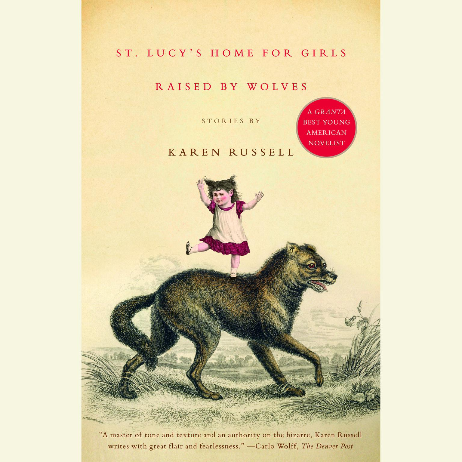 Printable St. Lucy's Home for Girls Raised by Wolves: Stories Audiobook Cover Art