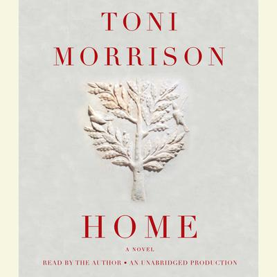 Home Audiobook, by Toni Morrison