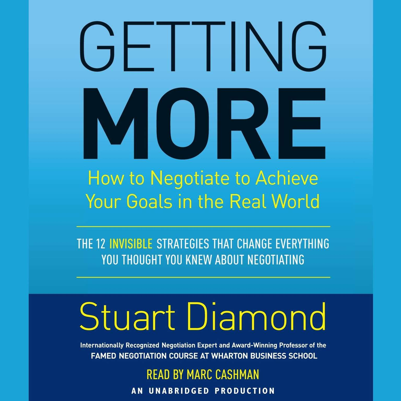 Printable Getting More: How to Negotiate to Achieve Your Goals in the Real World Audiobook Cover Art