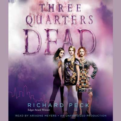Three Quarters Dead Audiobook, by Richard Peck