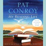 My Reading Life Audiobook, by Pat Conroy