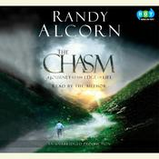 The Chasm: A Journey to the Edge of Life Audiobook, by Randy Alcorn