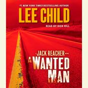 A Wanted Man: A Jack Reacher Novel, by Lee Child
