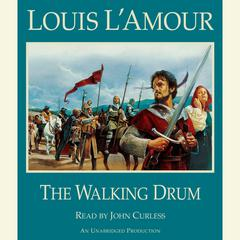 The Walking Drum Audiobook, by Louis L'Amour