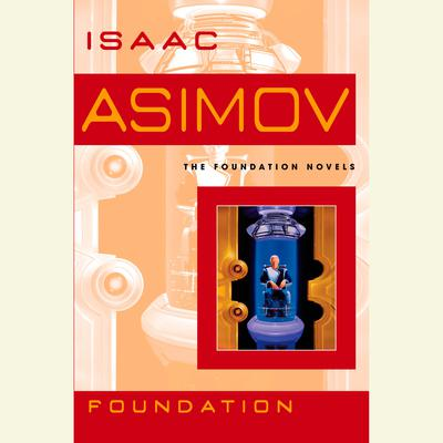 Foundation Audiobook, by Isaac Asimov