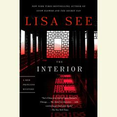 The Interior: A Red Princess Mystery Audiobook, by Lisa See
