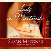 Lady in Waiting: A Novel, by Susan Meissner
