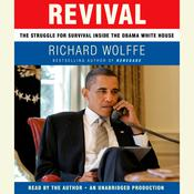 Revival: The Struggle for Survival Inside the Obama White House Audiobook, by Richard Wolffe