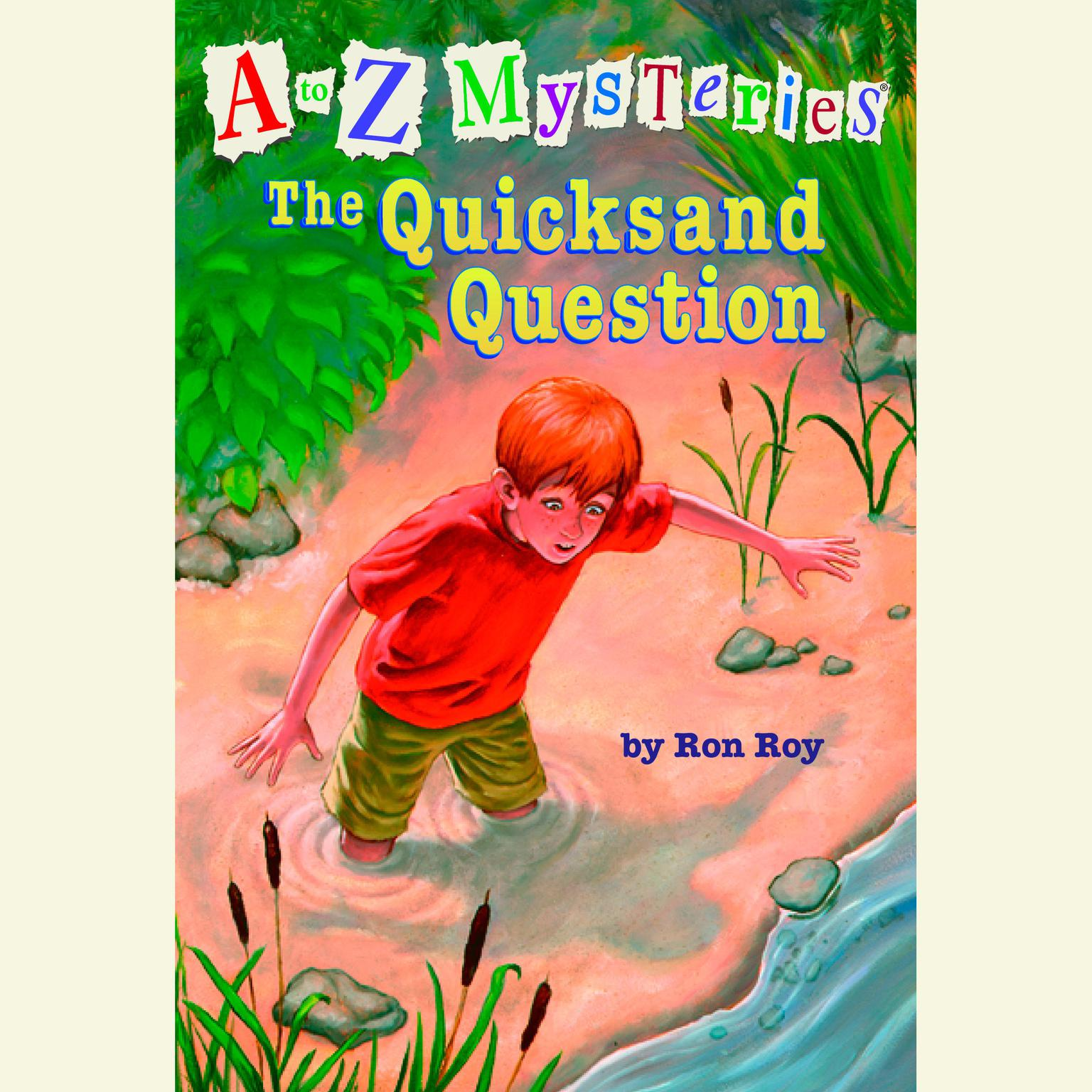 Printable A to Z Mysteries: The Quicksand Question Audiobook Cover Art