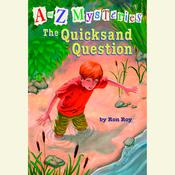 A to Z Mysteries: The Quicksand Question, by Ron Roy