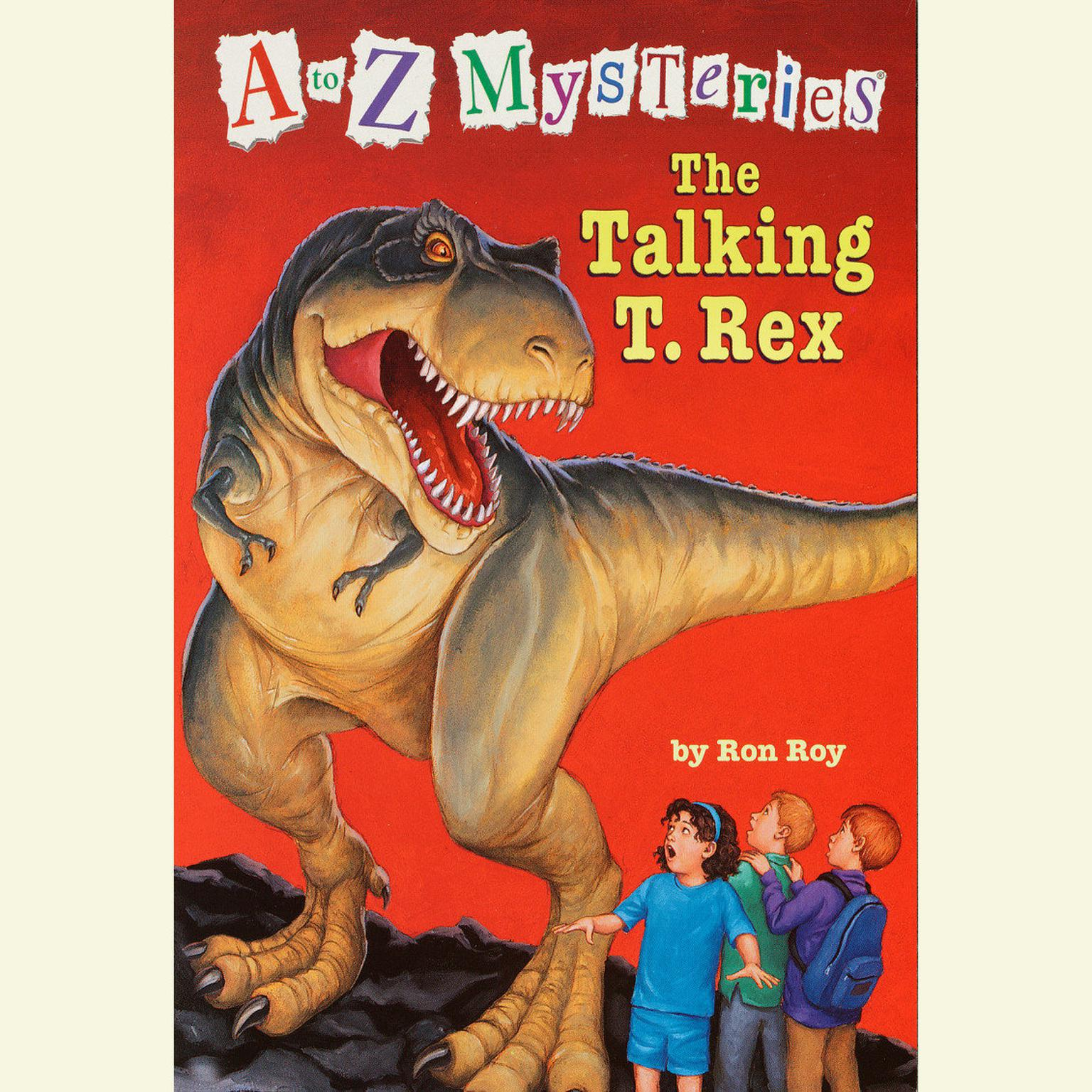 Printable A to Z Mysteries: The Talking T. Rex Audiobook Cover Art