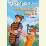 A to Z Mysteries: The Unwilling Umpire Audiobook, by Ron Roy