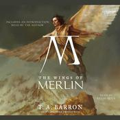 The Wings of Merlin: Book 5 of The Lost Years of Merlin, by T. A. Barron