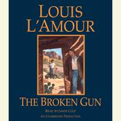 The Broken Gun Audiobook, by Louis L'Amour