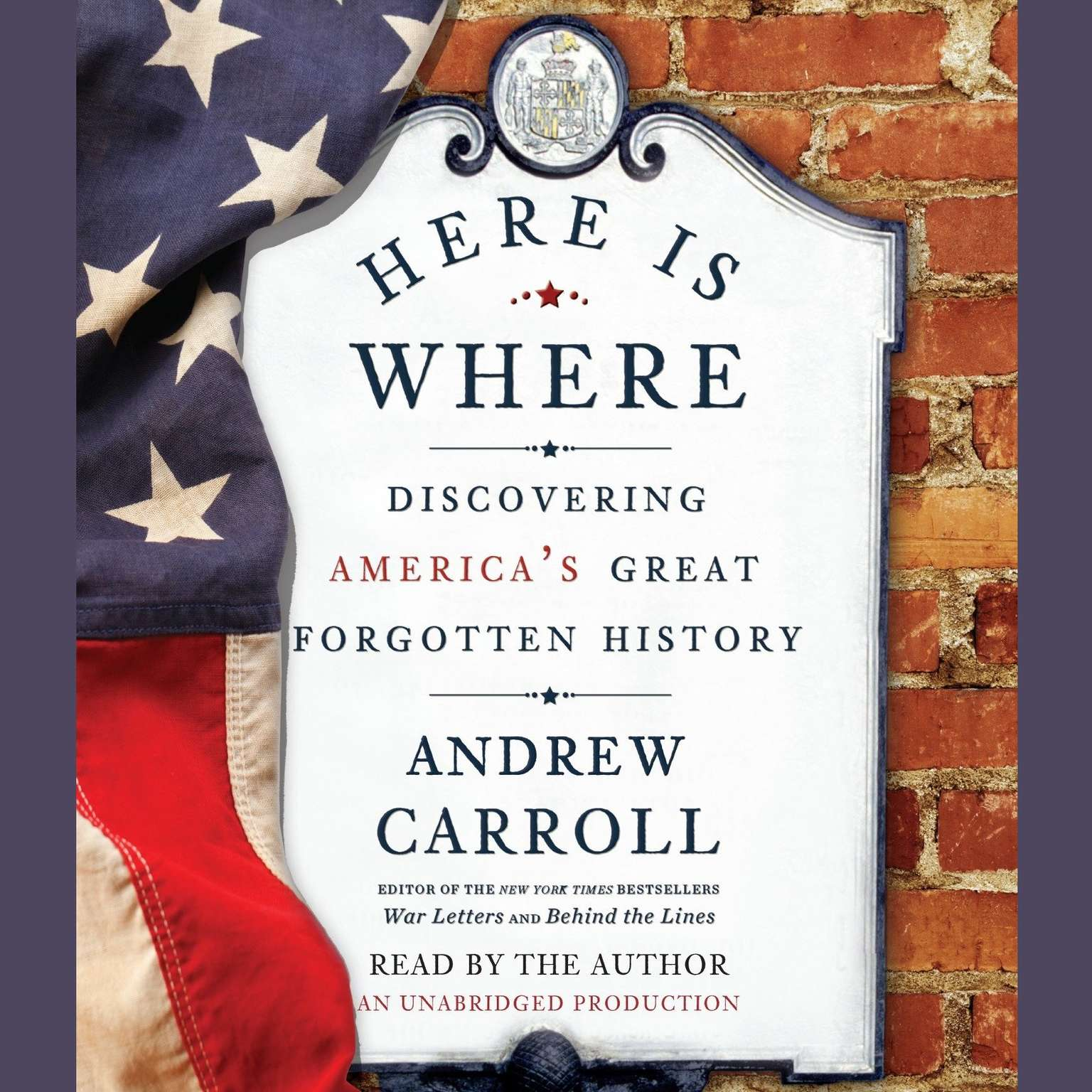 Printable Here Is Where: Discovering America's Great Forgotten History Audiobook Cover Art