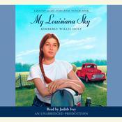 My Louisiana Sky Audiobook, by Kimberly Willis Holt