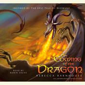 The Coming of the Dragon Audiobook, by Rebecca Barnhouse