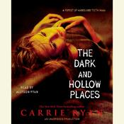 The Dark and Hollow Places Audiobook, by Carrie Ryan