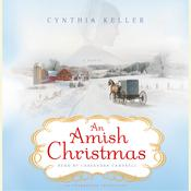 An Amish Christmas Audiobook, by Cynthia Keller