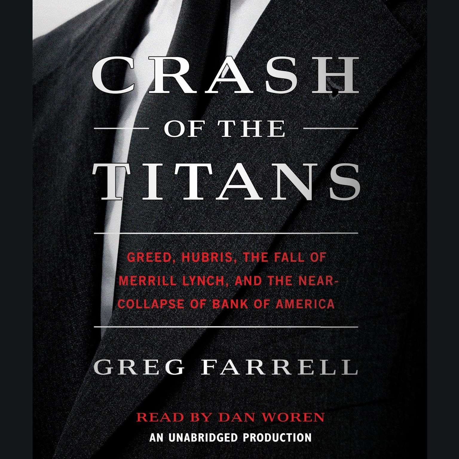 Printable Crash of the Titans: Greed, Hubris, the Fall of Merrill Lynch and the Near-Collapse of Bank of America Audiobook Cover Art