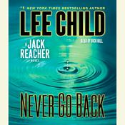 Never Go Back: A Novel Audiobook, by Lee Child