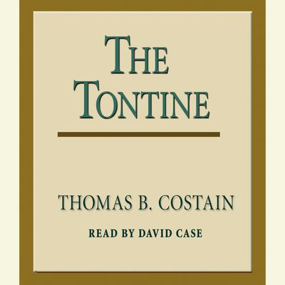 The Tontine Audiobook, by Thomas B. Costain