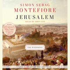 Jerusalem: The Biography Audiobook, by Simon Sebag Montefiore