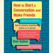 How To Start A Conversation And Make Friends: Revised and Updated, by Don Gabor